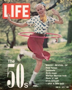 LIFE cover 06-16-1972 girl using hula hoop re revival of fashions and fads of the 1950's. © Bill Ray
